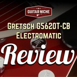 Guitar-Niche-Gretsch-G5620T-Electromatic-Review