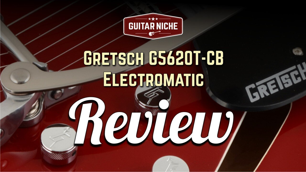 Gretsch G5620T-CB Electromatic Review