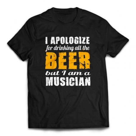 I Apologize for Drinking All the Beer Musicians T-shirt – Black