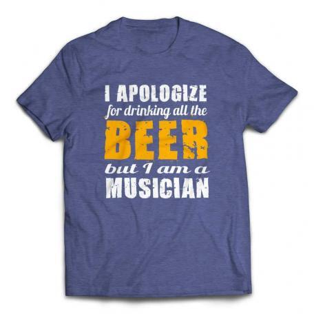I Apologize for Drinking All the Beer Musicians T-shirt – Heather Blue