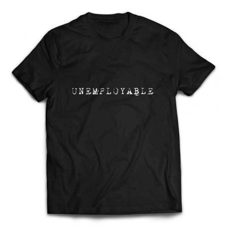 UNEMPLOYABLE T-Shirt - Black