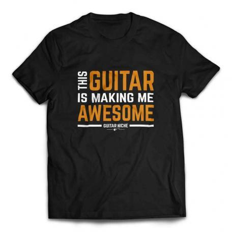 This Guitar Is Making Me Awesome T-Shirt - Black