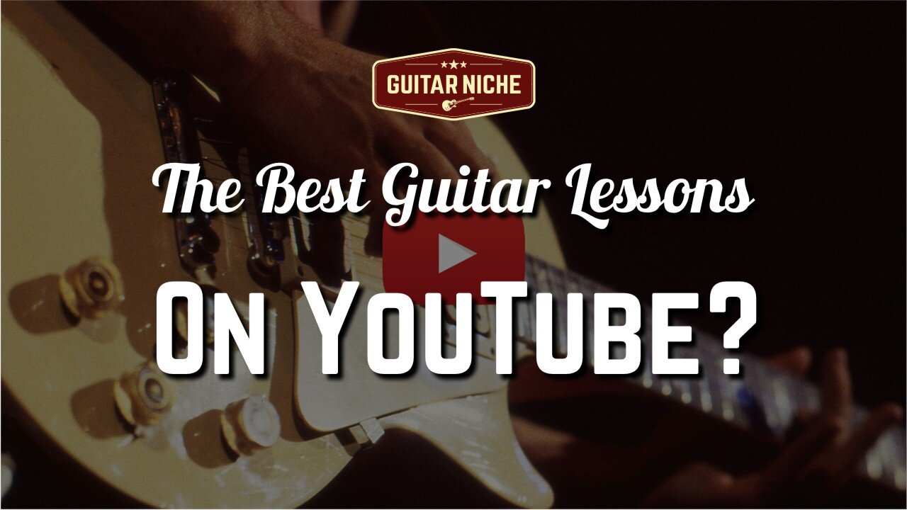 Guitar Niche - The Best Guitar Lessons On Youtube?