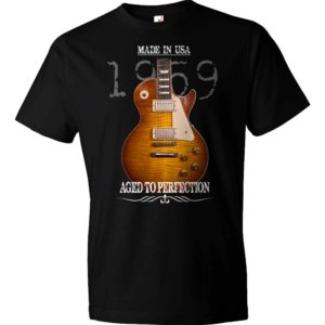 Aged To Perfection 1959 Les Paul Burst T-Shirt