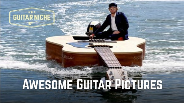 Guitar Niche - Awesome Guitar Pictures