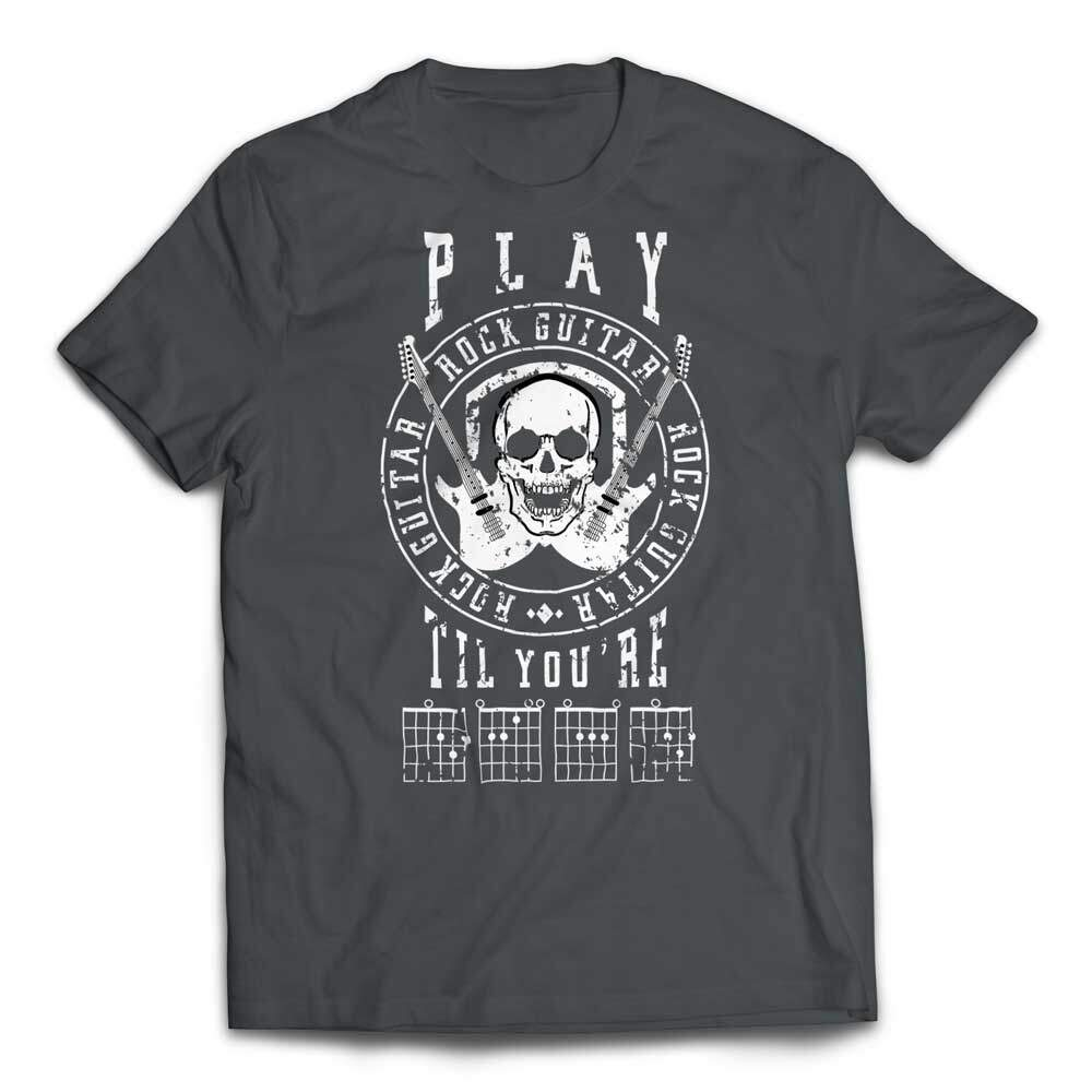 Play Guitar Til Your DEAD T-shirt - Asphalt