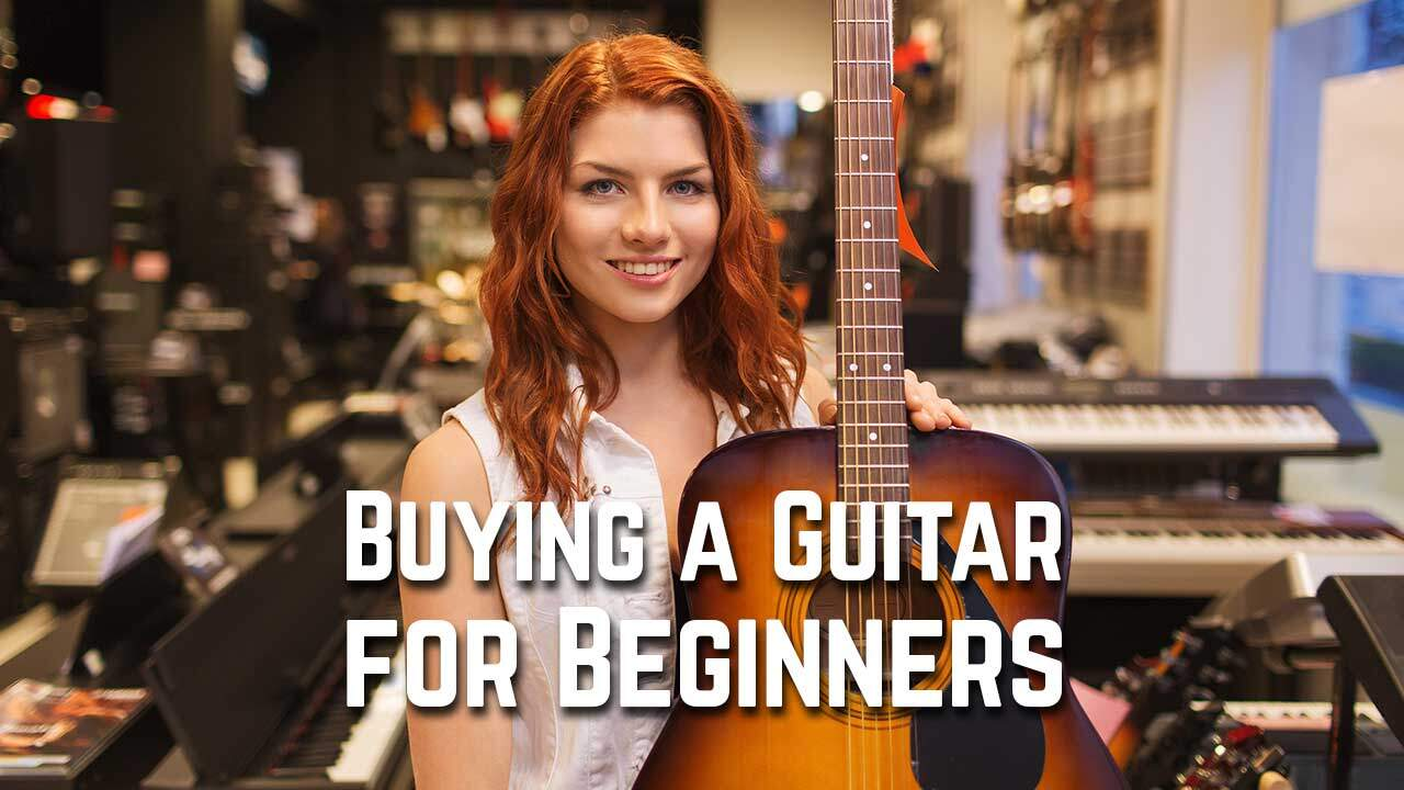 Buying a Guitar for Beginners