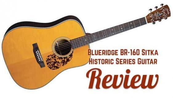 Blueridge BR-160 Sitka Historic Series Dreadnought Acoustic Guitar Review
