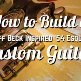 How to Build a Jeff Beck Inspired '54 Esquire Custom Guitar