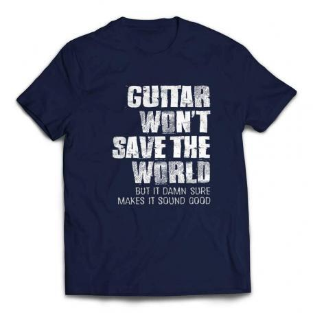 Guitar Won't Save The World Custom T-shirt - Navy