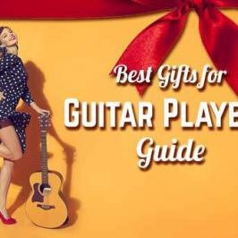 The Best Gifts for Guitar Players