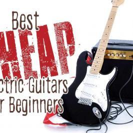 Best Cheap Electric Guitars for Beginners