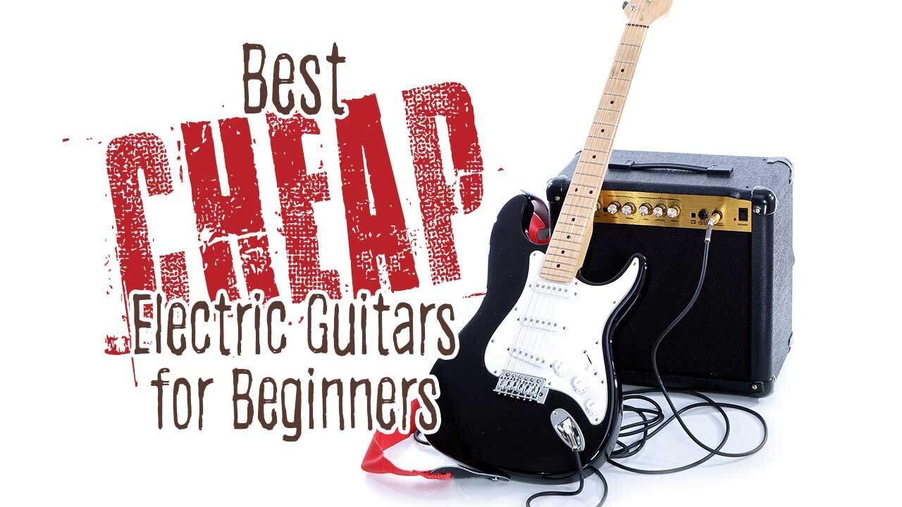 Cheap Guitars For Beginners : best cheap electric guitars guitar niche ~ Hamham.info Haus und Dekorationen