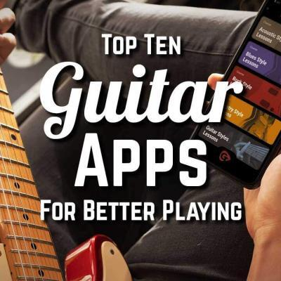 Top 10 Guitar Apps For Better Playing