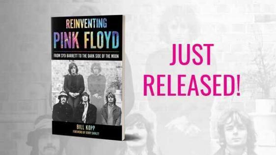 Reinventing Pink Floyd: From Syd Barrett to the Dark Side of the Moon