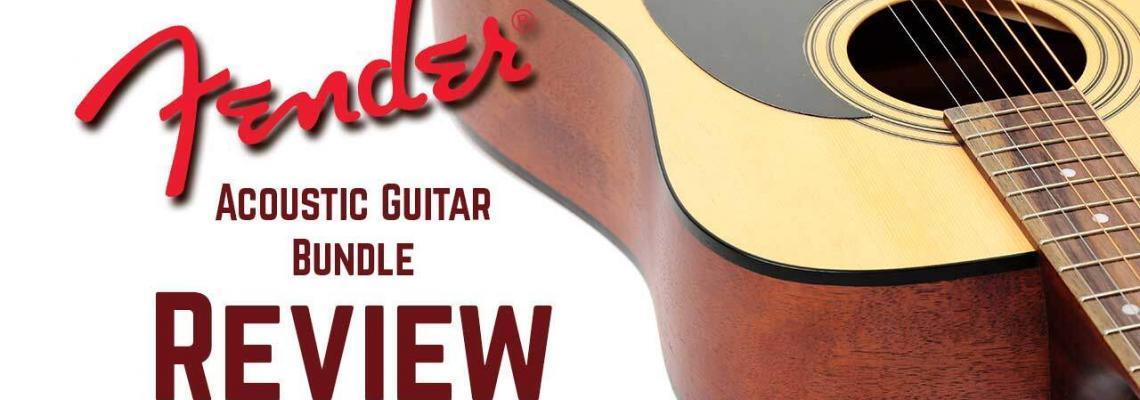 Fender Acoustic Guitar Bundle Review
