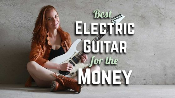 The Best Electric Guitar for the Money