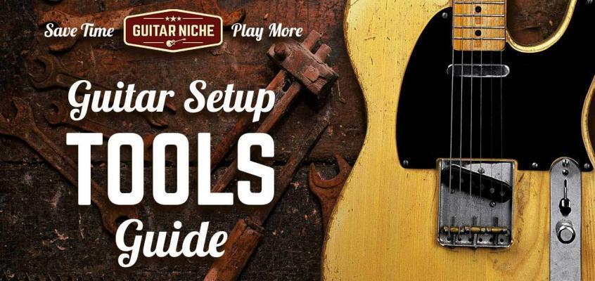 Guitar Setup Tools Guide
