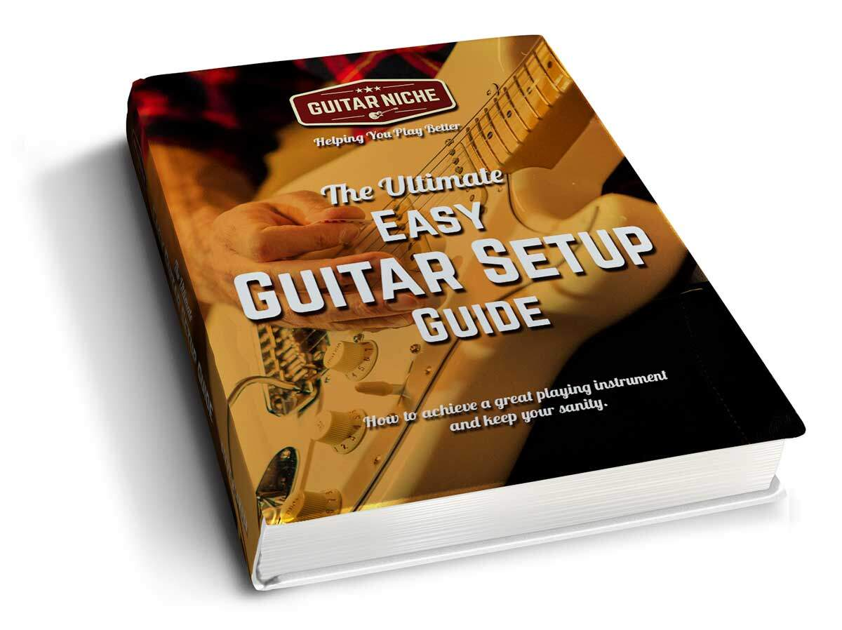 How to Set Up a Guitar - The Ultimate Easy Guitar Setup Guide
