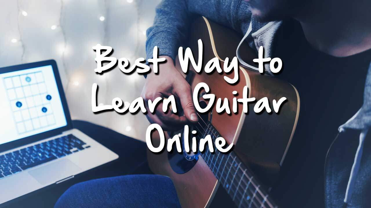 Best Way to Learn Guitar Online