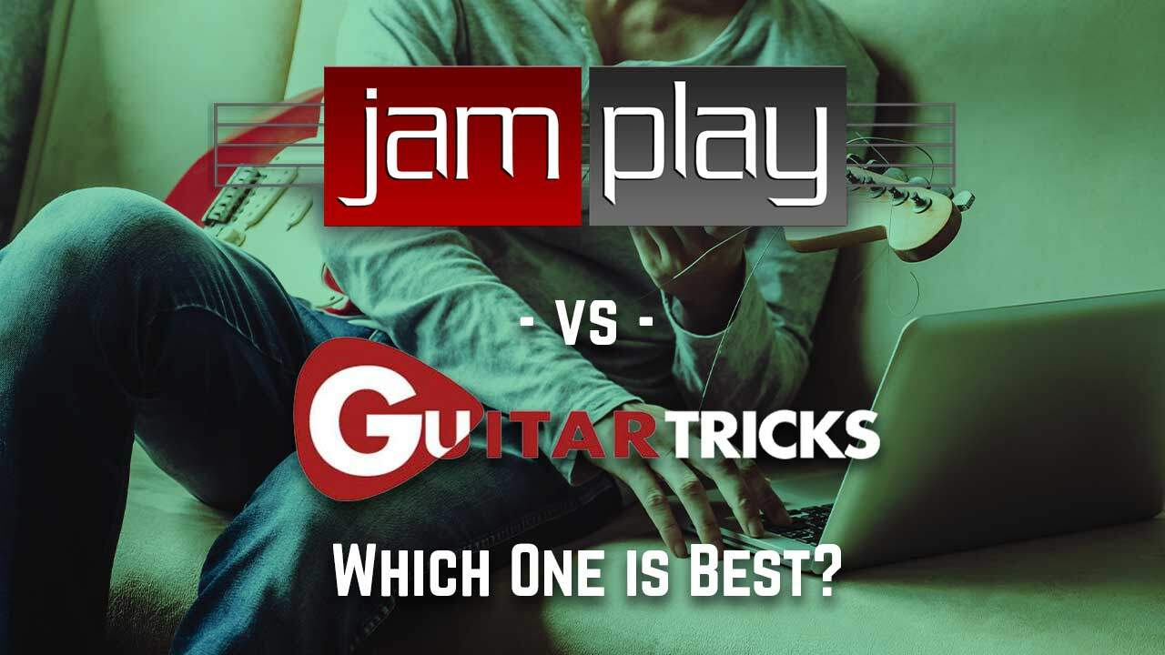 JamPlay vs Guitar Tricks: Which One is Best?