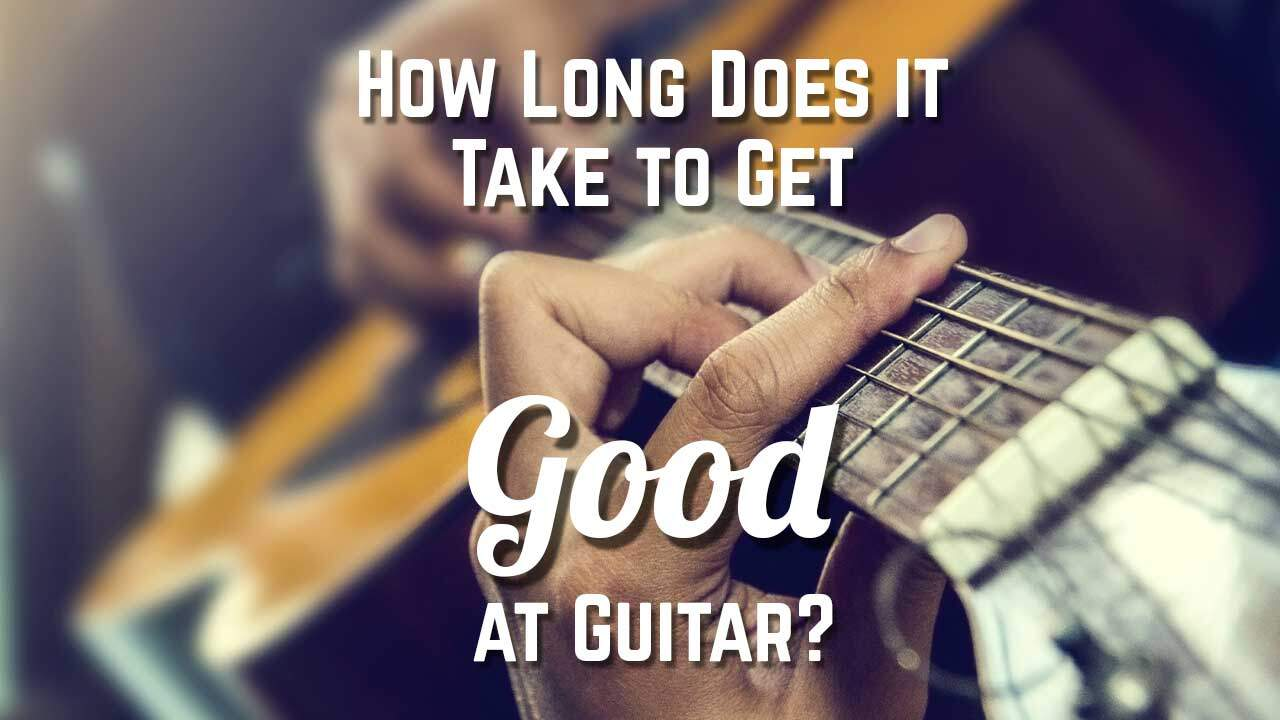 How Long Does It Take To Learn Guitar Well : how long does it take to get good at guitar guitar niche ~ Vivirlamusica.com Haus und Dekorationen