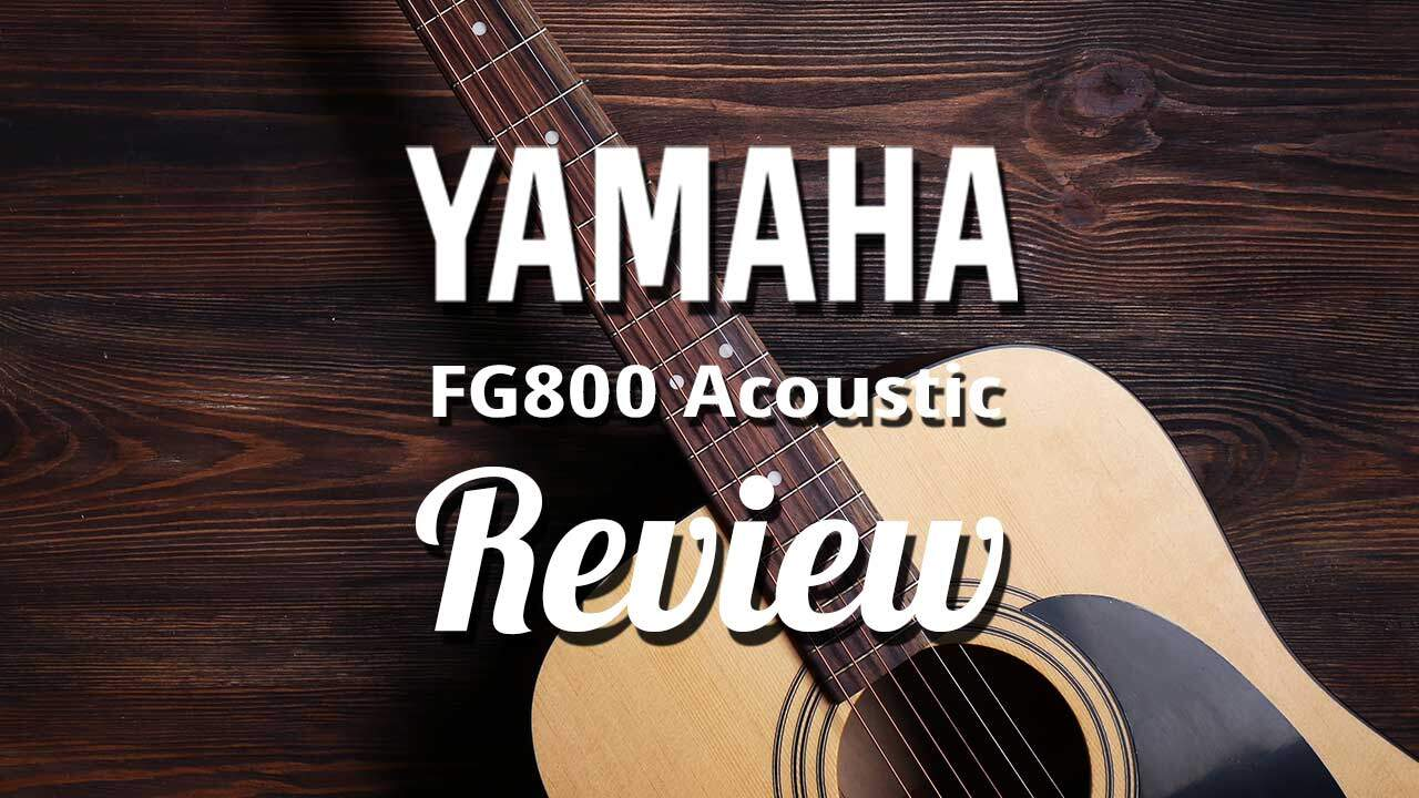 Yamaha FG800 Acoustic Guitar Review