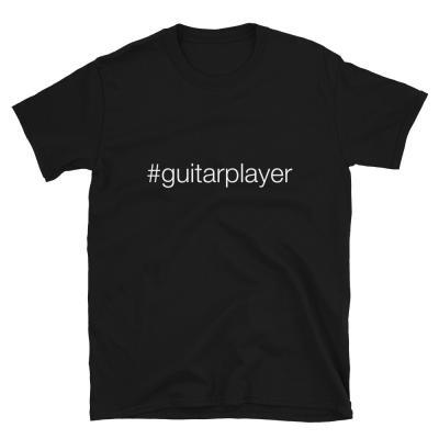 Hashtag Guitar Player #guitarplayer Unisex T-shirt -black