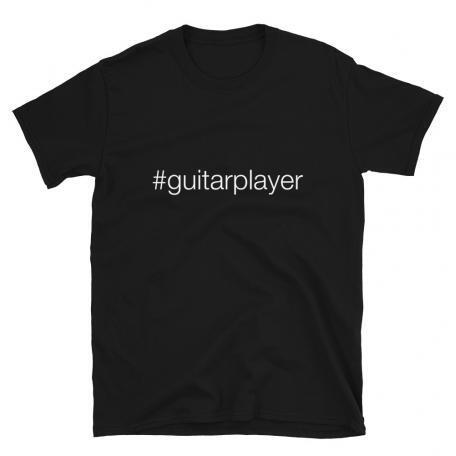 Hashtag Guitar Player #guitarplayer Unisex T-shirt -black