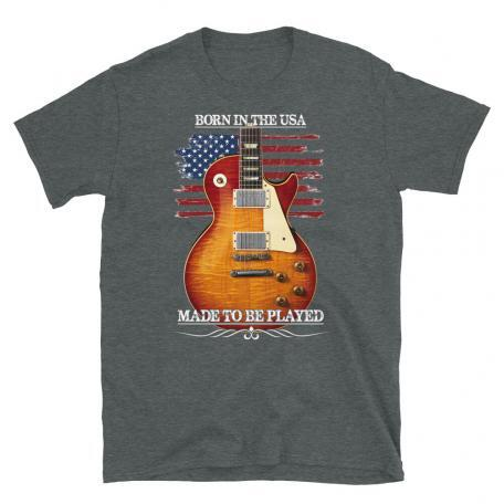 Born In The USA, Made To Be Played Les Paul Guitar T-shirt-dark heather