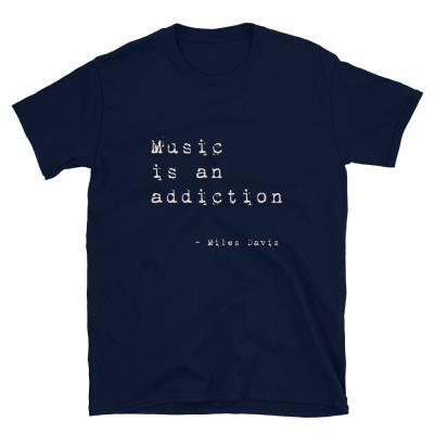 Music is an addiction Unisex T-Shirt