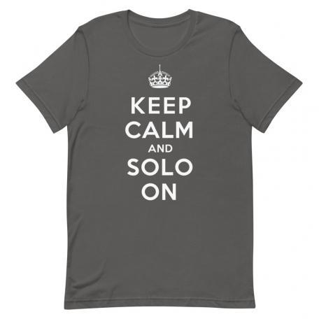 Keep Calm And Solo On Unisex T-Shirt