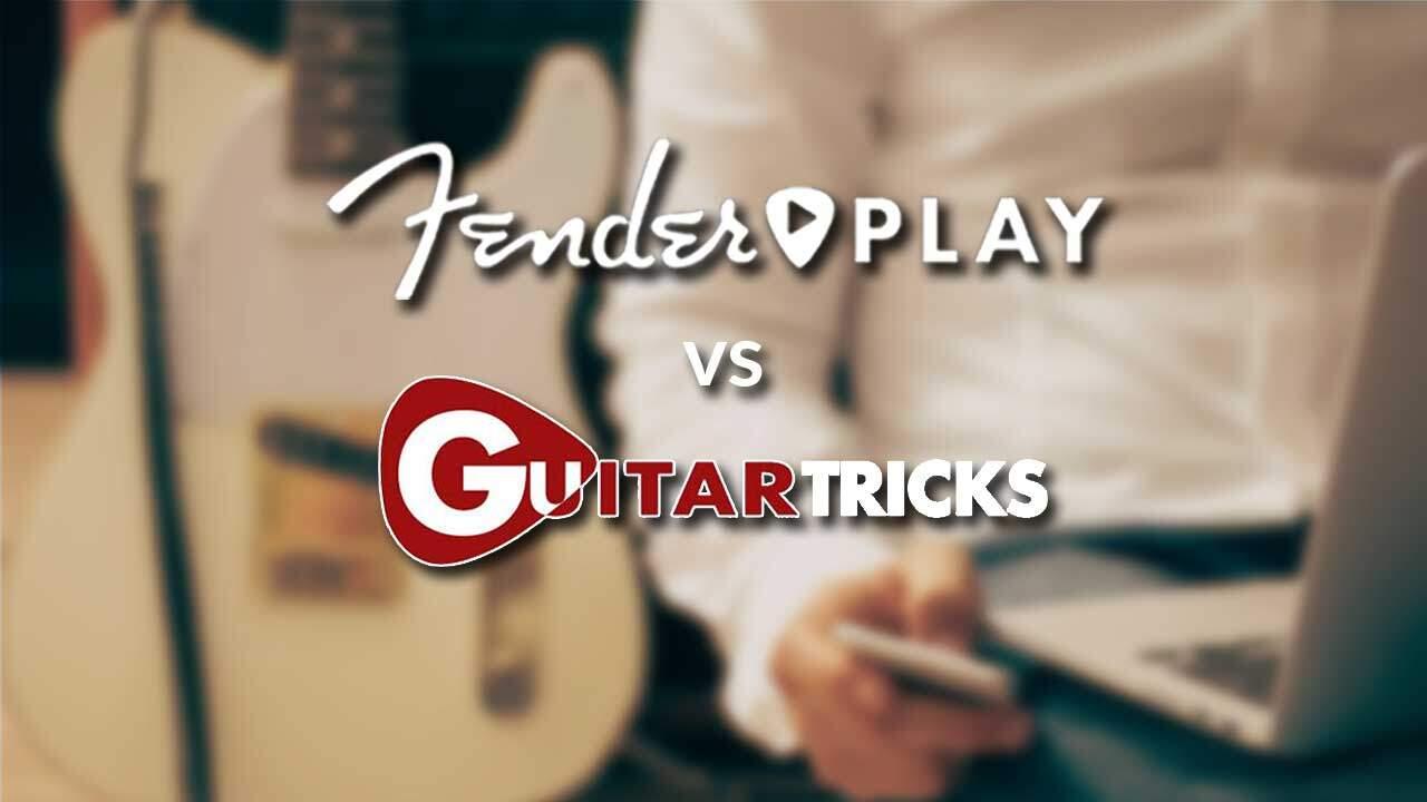 Fender Play vs Guitar Tricks
