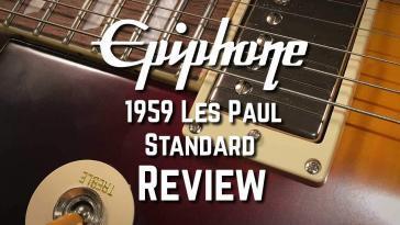 Epiphone 1959 Les Paul Standard Electric Guitar Review
