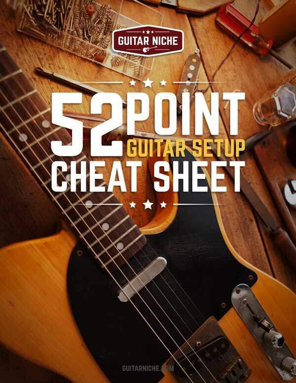 52 Point Guitar Setup Cheat Sheet - Guitar Niche
